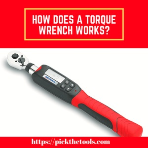 how-does-a-torque-wrench-work