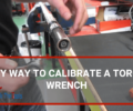 Easy Way to Calibrate a Torque Wrench.